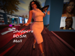 SHOPPERS BDSM MALL AND ENSLAVACUS BONDAGE CASTLE - RLV -  Force]