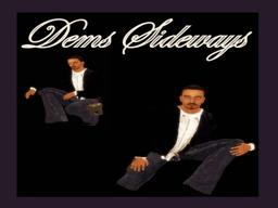 Dems Sideways