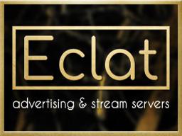 [ Eclat ] - Value - Adboards - Advertising - Streams - Shops