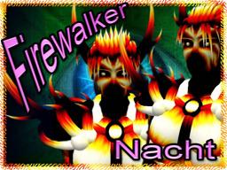 Firewalker Nacht