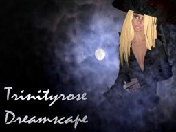Trinityrose Dreamscape