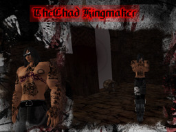 TheChad Kingmaker