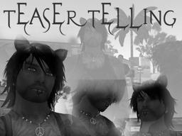 Teaser Telling