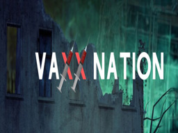 VAXXNATION CLUB AND ZOMBIE HUNT
